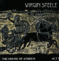 Обложка альбома «The House Of Atreus. Act I» (Virgin Steele, 2005)
