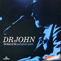 Обложка альбома «Dr John. The Best Of The Parlophone Years» (Dr. John, 2005)