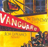 Обложка альбома «On This Day At The Vanguard» (Joe Lovano, 2003)