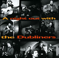 Обложка альбома «A Night Out With The Dubliners» (The Dubliners, 1999)