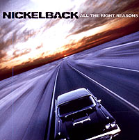 Обложка альбома «All The Right Reasons» (Nickelback, 2005)