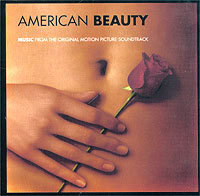 Обложка альбома «American Beauty. Music From The Original Motion Picture Soundtrack» (Original Soundtrack, 1999)