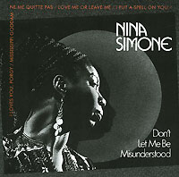 Обложка альбома «Don't Let Me Be Misunderstood» (Nina Simone, 2006)
