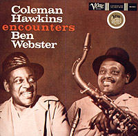 Обложка альбома «Coleman Hawkins Encounters Ben Webster» (Coleman Hawkins, Ben Webster, 2005)