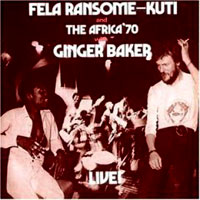 Обложка альбома «And The Africa «70 With Ginger Baker. Live!» (Fela Kuti, 2006)