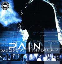 Обложка альбома «Dancing With The Dead» (Pain, 2004)