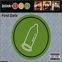 Обложка альбома «First Date» (Blink 182, 2006)