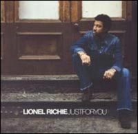Обложка альбома «Lionel Richie. Just For You» (2004)