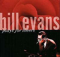 Обложка альбома «Plays For Lovers» (Bill Evans, 2006)