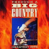 Обложка альбома «Through A Big Country» (Big Country, 1996)