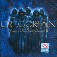 Обложка альбома «Masters Of Chant Chapter II» (Gregorian, 2001)