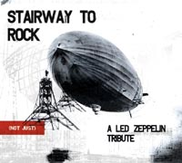 Обложка альбома «Stairway To Rock (Not Just). A Led Zeppelin Tribute» (2003)