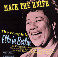 Обложка альбома «The Complete Ella In Berlin. Mack The Knife» (Ella Fitzgerald, 1993)