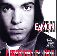 Обложка альбома «I Don't Want You Back» (Eamon, 2004)