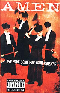 Обложка альбома «We Have Come For Your Parents» (Amen, 2000)