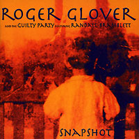 Обложка альбома «and The Guilty Party. Snapshot» (Roger Glover, 2002)