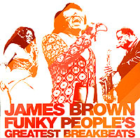 Обложка альбома «Funky People's. Greatest Breakbeats» (James Brown, 2006)