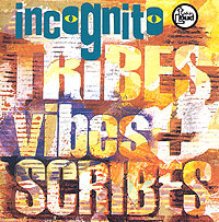 Обложка альбома «Tribes, Vibes And Scribes» (Incognito, 2006)