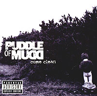 Обложка альбома «Come Clean» (Puddle Of Mudd, 2002)