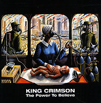 Обложка альбома «The Power To Believe» (King Crimson, 2003)