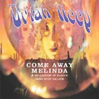 Обложка альбома «Come Away Melinda: The Ballads» (Uriah Heep, 2005)
