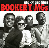Обложка альбома «Booker T. and the MGs. Stax profiles» (Booker Tand the MGs, 2006)