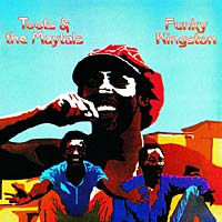 Обложка альбома «Funky Kingston» (Toots And The Maytal, 1991)