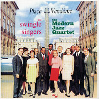 Обложка альбома «Place Vendome. The Modern Jazz Quartet And Swingle Singers» (2002)