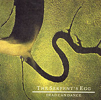 Обложка альбома «The Serpent's Egg» (Dead Can Dance, 2005)