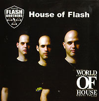 Обложка альбома «House Of Flash» (Flash Brothers, 2006)