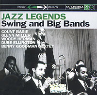 Обложка альбома «Jazz Legends. Swing and Big Bands» (Count Basie, Glenn Miller, Woody Herman, Duke Ellington, Benny Goodman Sextet, 2004)
