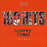Обложка альбома «100 Hits Groovy Times» (2004)