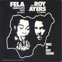 Обложка альбома «And Roy Ayers. Music Of Many Colors» (Fela Kuti, 2006)