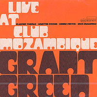 Обложка альбома «Live At Club Mozambique» (Grant Green, 2006)