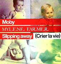 Обложка альбома «Moby. Mylene Farmer. Slipping Away» (Moby, Mylene Farmer, 2006)