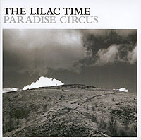 Обложка альбома «Paradise Circus» (The Lilac Time, 2006)