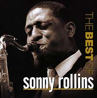Обложка альбома «The Best Of Sonny Rollins» (Sonny Rollins, 2004)