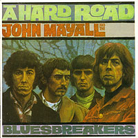Обложка альбома «A Hard Road» (John Mayall & The Bluesbreakers, 2006)