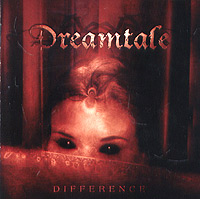 Обложка альбома «Difference» (Dreamtale, 2006)