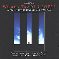 Обложка альбома «Original Music From The Motion Picture World Trade Center» (Craig Armstrong, 2006)