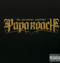 Обложка альбома «The Paramour Sessions» (Papa Roach, 2006)