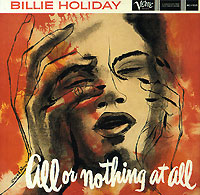 Обложка альбома «All Or Nothing At All» (Billie Holiday, 1995)