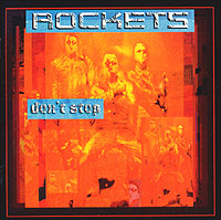 Обложка альбома «Don't Stop» (Rockets, 2003)