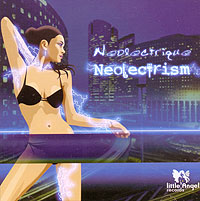 Обложка альбома «Neolectrism» (Neolectrique, 2006)