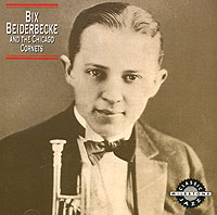 Обложка альбома «And The Chicago Cornets» (Bix Beiderbecke, 1992)