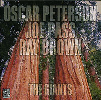 Обложка альбома «Oscar Peterson. Joe Pass. Ray Brown. The Giants» (Oscar Peterson, Joe Pass, Ray Brown, 1995)