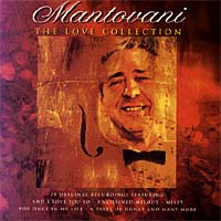 Обложка альбома «The Love Collection» (Mantovani & His Orchestra, 2000)
