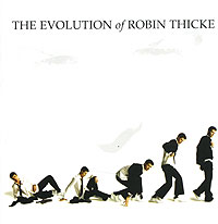 Обложка альбома «The Evolution Of Robin Thicke» (Robin Thicke, 2006)