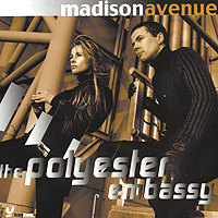 Обложка альбома «The Polyester Embassy» (Madison Avenue, 2000)