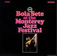 Обложка альбома «At The Monterey Jazz Festival» (Bola Sete, 2006)